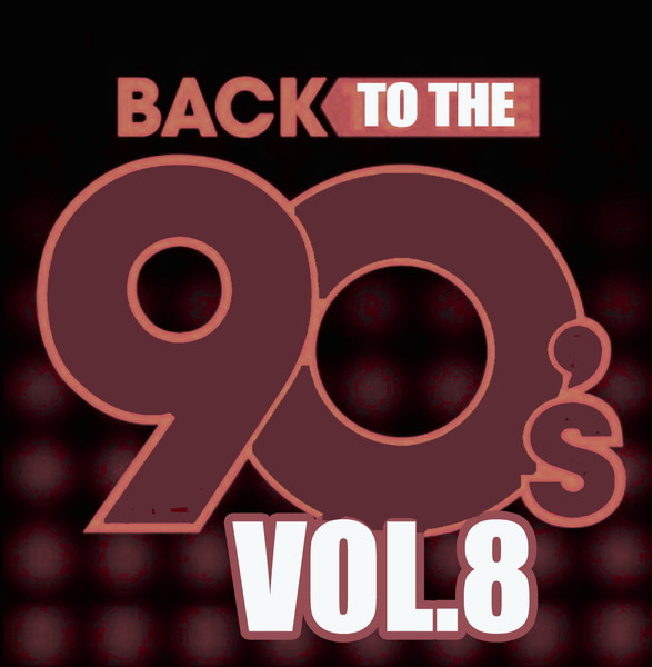 Назад в 90'-e / Back To The 90's. Vol.8 / Compiled by Sasha D